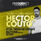 FREQUENCY & REVOLVER FRIDAYS PRESENT HECTOR COUTO (ES)