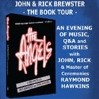 Rick & John Brewster The Angels - Book Tour