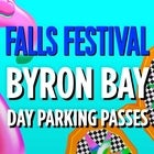 FALLS FESTIVAL BYRON DAY PARKING PASSES