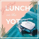 Lunch On The YOT | Gold Coast