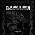 By Demons Be Driven (Pantera) & STOOL (Tool)