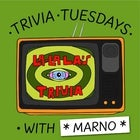 TRIVIA TUESDAYS w/ Marno at La La La's