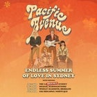 Pacific Avenues Endless Summer of Love in Sydney