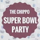 The Chippo Hotel Super Bowl Party