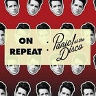 ON REPEAT: Panic! At The Disco