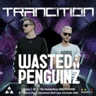 Trancition returns to VILLA - Wasted Penguinz