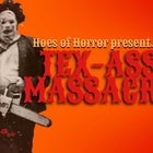 Tex-Ass Massacre (Halloween)