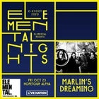 ELEMENTAL NIGHTS: MARLIN'S DREAMING
