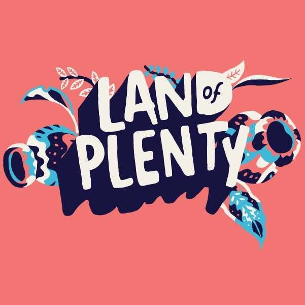 Land of Plenty Festival
