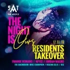 The Night Is Ours Residents Takeover