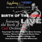 Miles Davis BIRTH OF THE COOL with the Birth of the Cool Orchestra