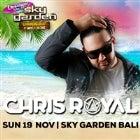Sky Garden Bali Schoolies 2017: Chris Royal