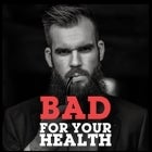 ISSAC BUTTERFIELD - BAD FOR YOUR HEALTH - SOLD OUT!