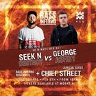 Bass Inferno - Seek N Destroy b2b George Ashby w/Chief Street