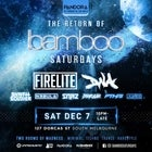 Bamboo Saturdays Returns ft. FIRELITE & DNA (SYD) - 7.12.19