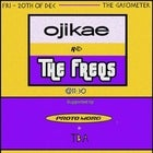 Ojikae + The Freqs