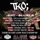 TKO - Road to Redemption Tour - Adelaide