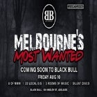 Melbourne's Most Wanted Adelaide
