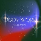 Lucid Dreaming Presents - Body Work