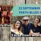 Karski Daly Blues + 3 Aces Down with Lani Rose