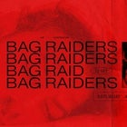 BAG RAIDERS [DJ SET]