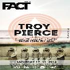 FACT presents TROY PIERCE (Items & Things / M_NUS)