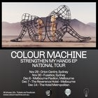 "Colour Machine - ""Strengthen My Hands"" EP Launch - ADL"
