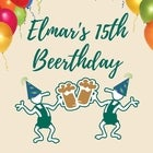 POSTPONED Elmar's 15th Beerthday