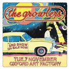 THE GROWLERS - 3RD SHOW
