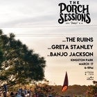 The Porch Sessions :: The Ruiins