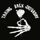 Taking Back Saturday: Long Weekend Party