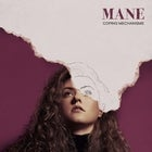 MANE 'Coping Mechanisms' EP Launch