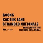 Freshly Squeezed | GOONS X CACTUS LANE X STRANDED NATIONALS