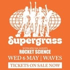 **POSTPONED - SUPERGRASS with special guest Rocket Science // DATE TBA