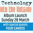 'Into the Outside' - Redundant Technology album launch
