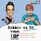 ROBBIE WILLIAMS VS ED SHEERAN | TRIBUTE NIGHT | MANDURAH