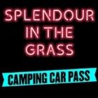 Splendour in the Grass 2016 I Camping Car Passes