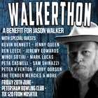 WALKERTHON - A Benefit For Jason Walker