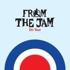 FROM THE JAM - with special guests