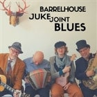 BARRELHOUSE JUKE JOINT BLUES