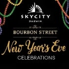 SKYCITY Darwin Bourbon Street New Years Eve Party