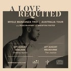 Myele Manzanza Trio - 'A Love Requited' Tour