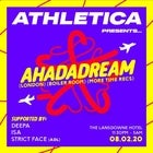 Athletica Presents Ahadadream (LDN)