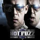 Hot Fuzz (7:30pm session)