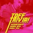 TOFF TRIVIA WEDNESDAYS