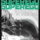 SUPEREGO - Outer Body Stranger Tour