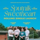 Sputnik Sweetheart 'Rolling' Single Launch w/ Archie & Tiarnie