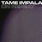 On Repeat: Tame Impala Night - ADL