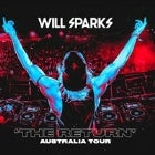 WILL SPARKS: The Return Australia Tour - CANCELLED