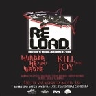 Reload pres. Murder He Wrote (uk) + Killjoy(uk) Aus Day Bash